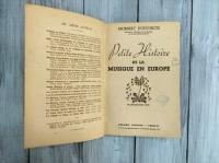 """Книга на французском языке """"Petite Histoire de la Musique en Europe"""" Norbert Dufourcq - Professeur d`Histoire de la Musique au Conservatoire national. Франция 1942 г."""