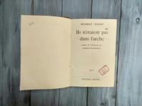 "Книга на французском языке ""Ils n`etaient pas dans l`arche"" Herbert Wendt, Франция 1959 г."